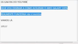 Como Acelerar o Ares Galaxy ( EXELENTE )