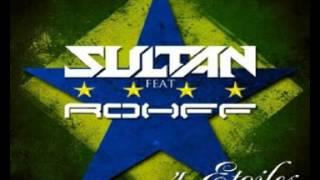 Sultan Feat. Rohff - 4 Etoiles