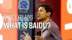 What is Baidu? | CNBC Explains