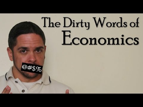 The Dirty Words of Economics