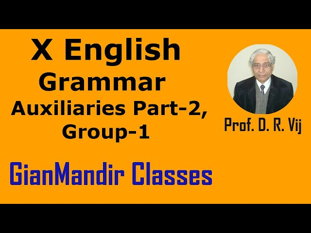 X English | Grammar | Auxiliaries Part-2, Group-1 by Nandini Ma'am
