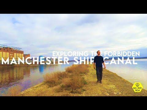 Exploring the Forbidden Manchester Ship Canal