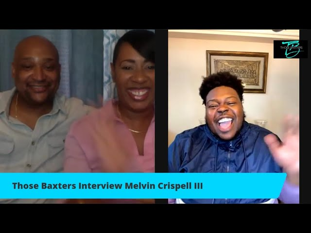 Fun With Melvin Crispell III & Those Baxters