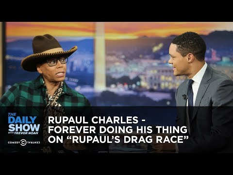 "Daily Show vs. RuPaul Charles Forever Doing His Thing On ""RuPaul's Drag Race"""