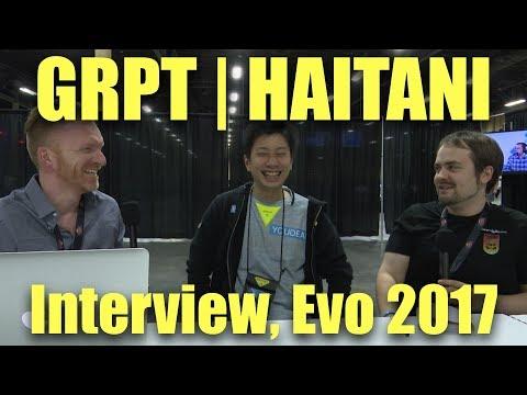 GRPT | HAITANI, SFV INTERVIEW, EVO 2017 (Timestamps Below)