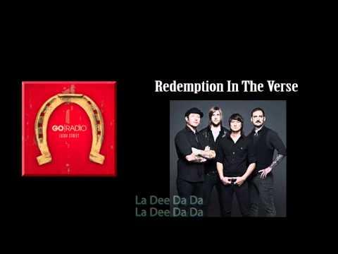 Go Radio - Redemption In The Verse w/ Lyrics