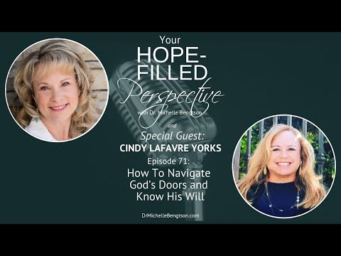 How To Navigate God's Doors and Know His Will - Episode 71