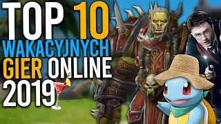 Gry online na WAKACJE | TOP 10 propozycji