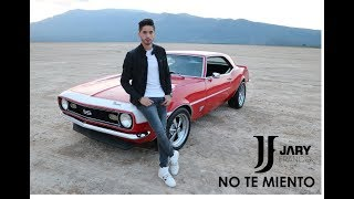 Jary Franco - No Te Miento (Video Oficial)