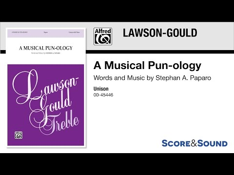 A Musical Pun-ology, by Stephen A. Paparo – Score & Sound