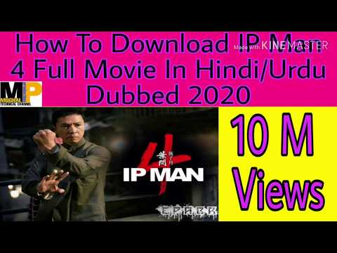 How To Download IP Man 4 Full Movie In Hindi Dubbed || 2020