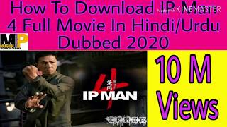 How To Download IP Man 4 Full Movie in hindi Dubbed  2020