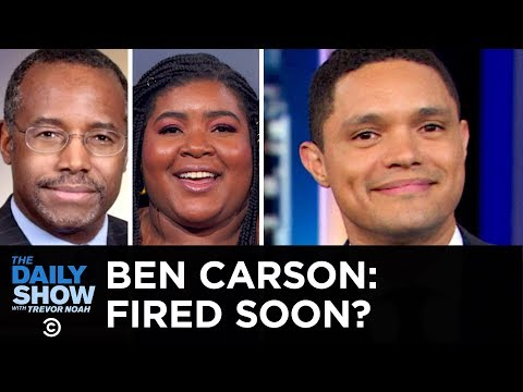 Is Ben Carson On His Way to Getting Fired? | The Daily Show