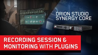 Orion Studio Synergy Core Handling a Unique Recording Session at SilverHammer Studios