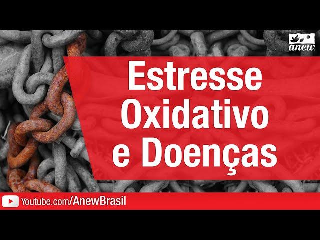 Estresse Oxidativo e Doenças