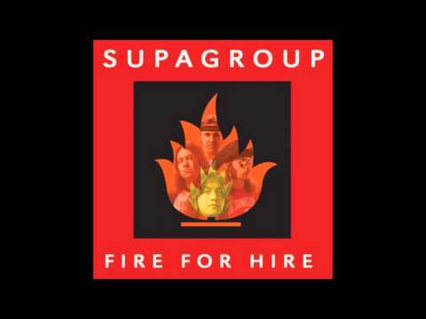 Supagroup - Fire For Hire (Full Album)