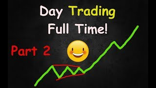 Day Trader Daily Money Routine! (Part 2 ) - LIVE MARKETS