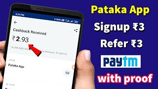 New Earning App Signup ₹3 Refer ₹3 Instant Paytm Cash | Pataka Payment Proof | Telugu Tech with KMS