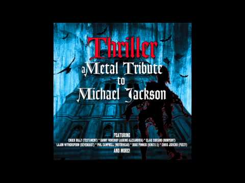 Chuck Billy of Testament - Thriller (A Metal Tribute To Michael Jackson)