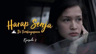 """Thumbnail of """"Harap Senja di Tembagapura"""" – Episode 2"""
