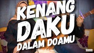 Kenang Daku Dalam Doamu - Hazra ft. Totoy