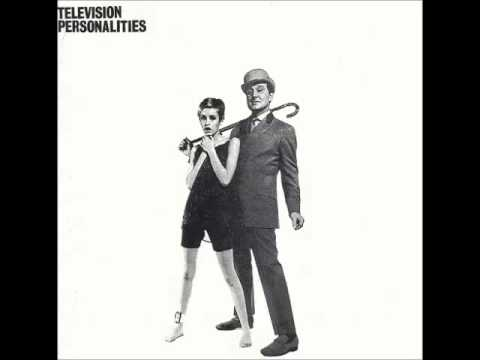 Television Personalities - ...And Don't the Kids Just Love It (full album)