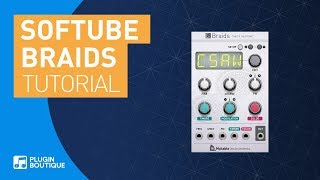 Mutable Instruments Braids for Modular by Softube | Getting Started Tutorial