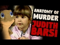 The Tragic Death of Judith Barsi | ANATOMY OF MURDER #16