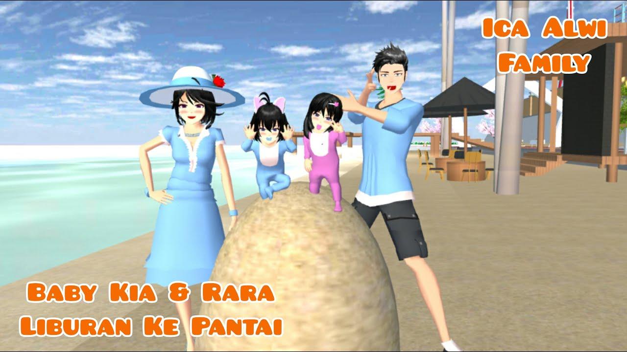 Baby Kia & Rara Liburan Di Pantai   Ica Alwi Family Vlog   Drama Sakura School Simulator