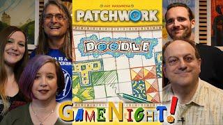 Patchwork Doodle - GameNight! Se7 Ep44