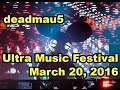 deadmau5 ultra music festival miami 2016   day 2 full set