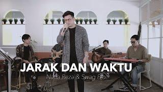 Jarak Dan Waktu Natta Reza Live