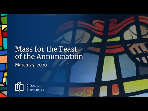 ✟ Mass for the Feast of the Annunciation