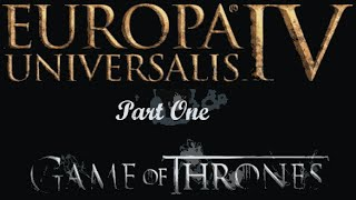 Europa Universalis IV: Game of Thrones Mod Part 1