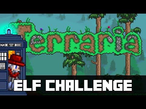 Terraria - Elf Challenge! Completely Natural. (Great for 1.3 practice) Pre 1.3