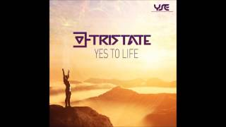 Tristate - Yes To Life [Yes To Life EP]