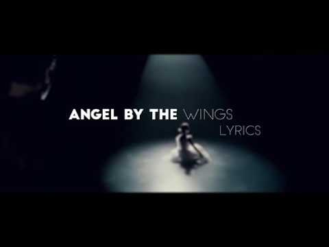 Sia - ( Angel by the wings Lyrics Official Video )