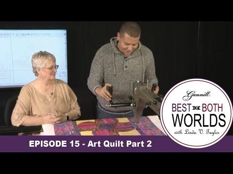 Episode 15 - Best of Both Worlds - Art Quilt 2