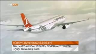 Türkiye-Özbekistan İlişkileri Gelişiyor