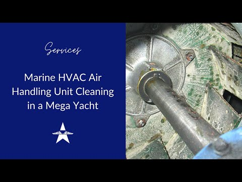 Marine Air Handling Unit Cleaning in a Mega Yacht