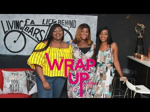The Wrap Up With Toolz- Sexual Harrassment & Ambitions (Ep 1)