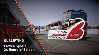 BELCAR ENDURANCE CHAMPIONSHIP - QUALIFYING - Eleven Sports 24 Hours of Zolder