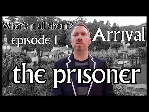 CULT TV - The Prisoner 1967 Patrick Mcgoohan - ARRIVAL - A Discussion