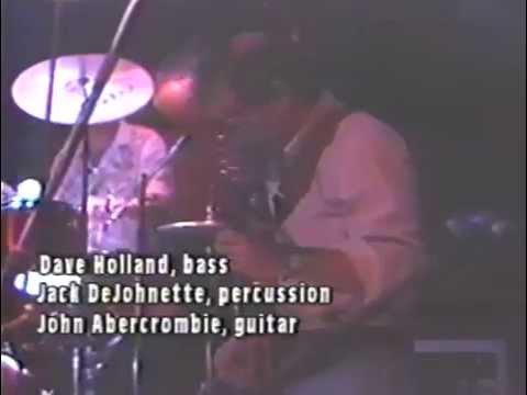 Gateway Trio (Abercrombie, Holland, DeJohnette) - NYC, NY, 1985-05-12