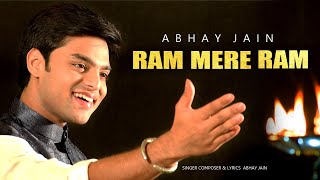 Ram Mere Ram | Abhay Jain | New Ram Bhajan 2020 | Latest Devotional Song