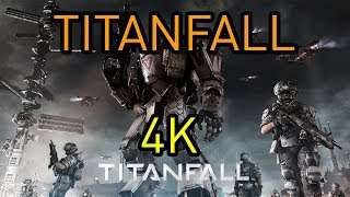 Titanfall 4K Gameplay Max Settings PC
