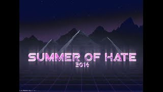 Summer Of Hate 2014