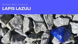 The Wisdom Stone: The Magic of Lapis Lazuli -- Crystal Meanings and Uses