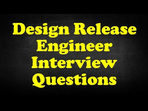 Design Release Engineer Interview Questions Youtube