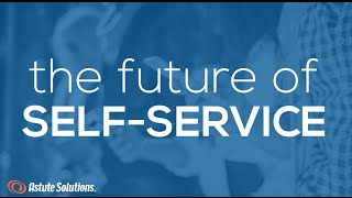 The Future of Customer Self-Service
